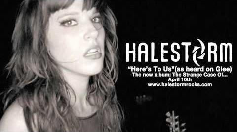 Halestorm - Here's To Us Official Audio - As Heard on Glee!