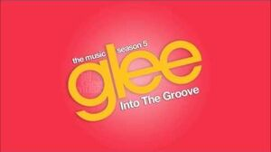 Into The Groove Glee HD FULL STUDIO