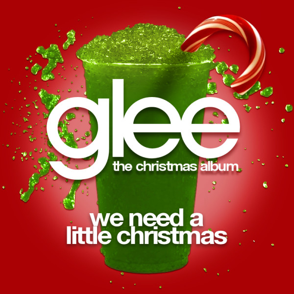 Image - Glee-We-Need-a-Little-Christmas-Official-Single-Cover-1 ...