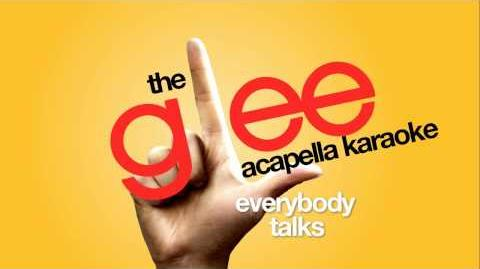 Glee - Everybody Talks - Acapella Version
