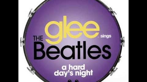 Glee - Hard Day's Night (DOWNLOAD MP3 LYRICS)