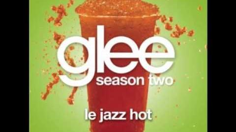 Le Jazz Hot - Glee (FULL)-0