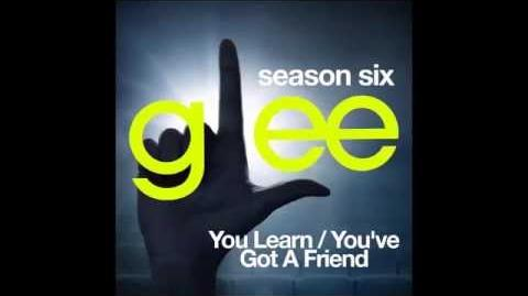 Glee - You Learn You've Got A Friend (DOWNLOAD MP3 LYRICS)