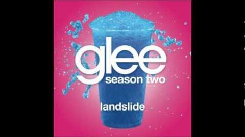 Glee Cast ~ Landslide