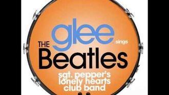 Glee - Sgt Pepper's Lonely Hearts Club Band (DOWNLOAD MP3 LYRICS)-0