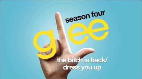 The Bitch Is Back Dress You Up Glee HD FULL STUDIO