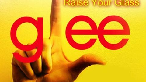 Raise Your Glass - Glee Cast Version - Season 5 (Lyrics)