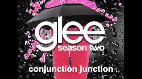 Conjunction Junction - Glee Unreleased Song DOWNLOAD LINK