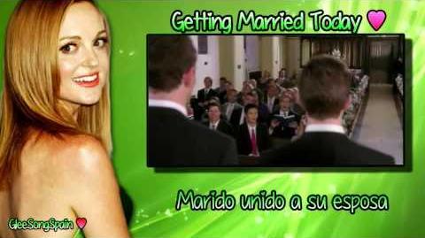 Glee - Getting Married Today Traducida Vídeo