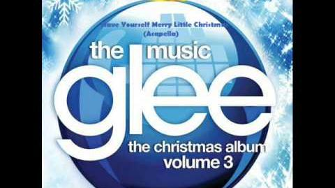 Glee - Have Yourself a Merry Little Christmas - Acapella