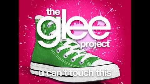The Glee Project - U Can't Touch This (LYRICS)