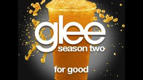 Glee - For Good (DOWNLOAD MP3 LYRICS)