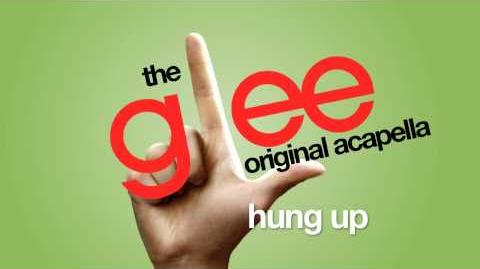Glee - Hung Up - Acapella Version