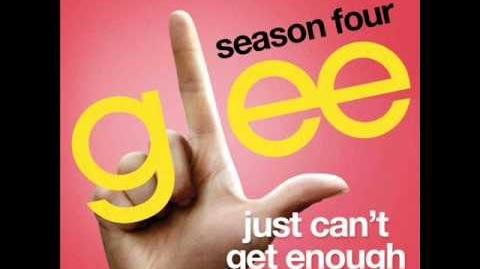 Glee - Just can't Get Enough (Full Version) Download Link