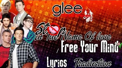 Glee - Stop In The Name Of Love Free Your Mind (Lyrics & Traduction Française)