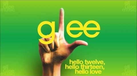 Hello Twelve, Hello Thirteen, Hello Love Glee HD FULL STUDIO