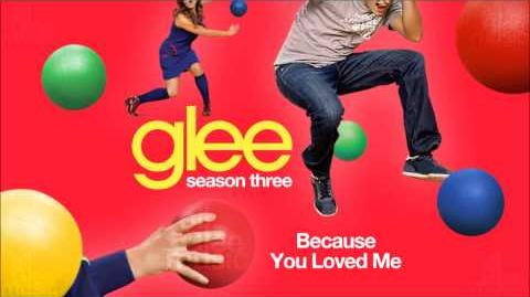 Because You Loved Me Glee HD FULL STUDIO