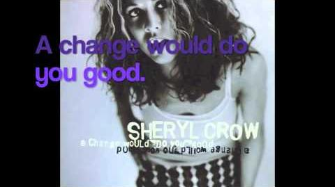 A Change Would Do You Good - Sheryl Crow (with lyrics)-0