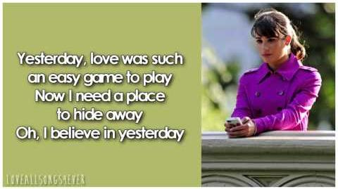 Glee - Yesterday (Lyrics)