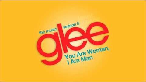 You Are Woman, I Am Man - Glee Cast HD FULL STUDIO