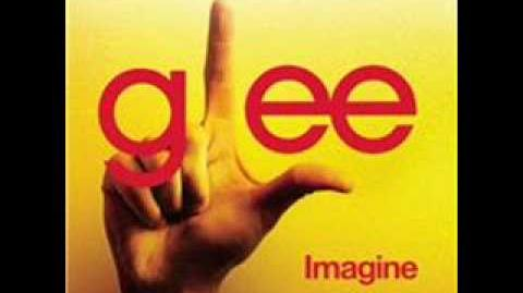Glee- Imagine