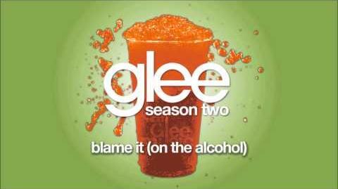 Blame It (On the Alcohol) Glee HD FULL STUDIO