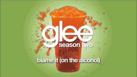 blame it on the alcohol glee episode free