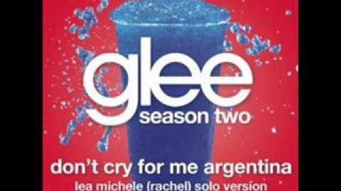 Glee - Don't Cry For Me Argentina (Rachel Solo Version - LYRICS)