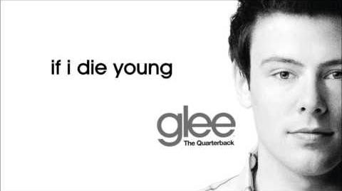 Glee - If I Die Young
