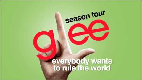 Glee - Everybody Wants To Rule The World