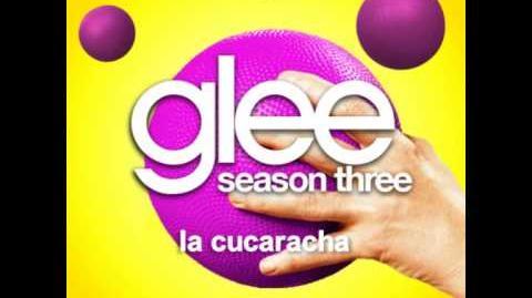 La Cucaracha - Glee Unreleased Song DOWNLOAD LINK