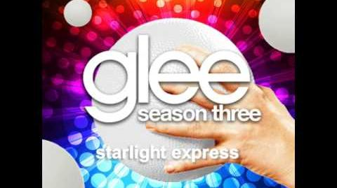 Starlight Express - Glee Unreleased Song DOWNLOAD LINK