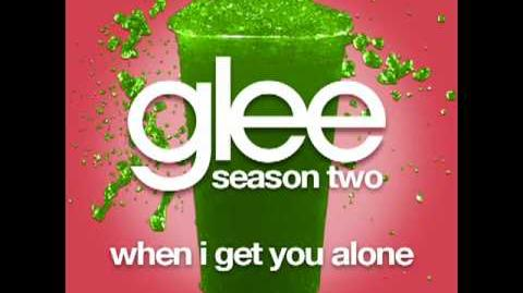 "Glee Musics - When I Get You Alone ( Season 2 Episode 12 ) ""Silly Love Songs"""