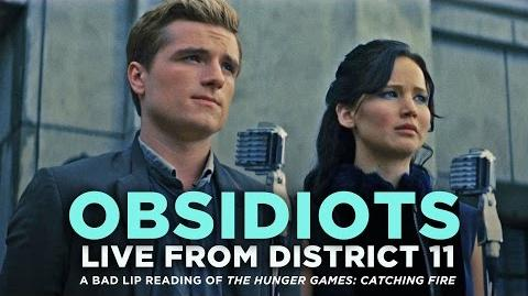 """OBSIDIOTS Live From District 11"" -- A Bad Lip Reading of Catching Fire"
