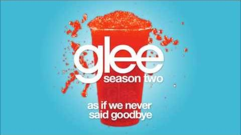 As If We Never Said Goodbye Glee HD FULL STUDIO