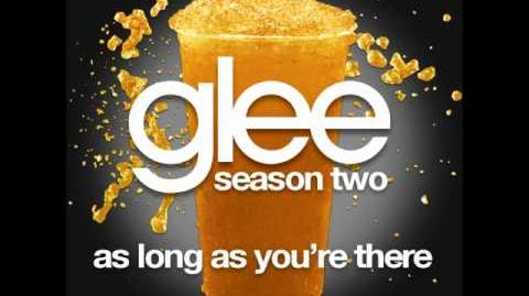 Glee - As Long As You're There (DOWNLOAD MP3 LYRICS)