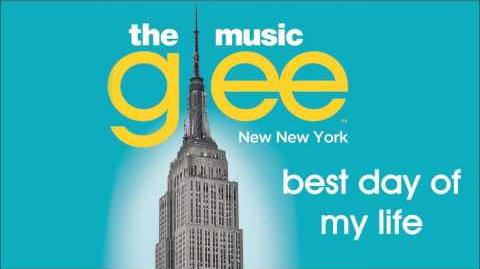 Glee - Best Day of My Life