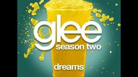 Glee - Dreams (DOWNLOAD MP3 + LYRICS)