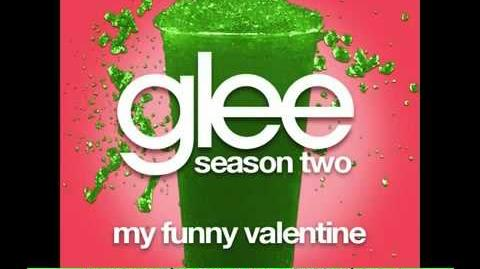 Glee Cast - My Funny Valentine (FULL HQ SHOW VERSION) NEW