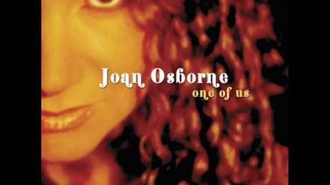 Joan Osborne - One of Us