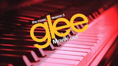 """Movin' Out (Anthony's Song)"" - Glee"
