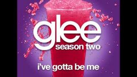 Glee - I've Gotta Be Me (DOWNLOAD MP3 + LYRICS)