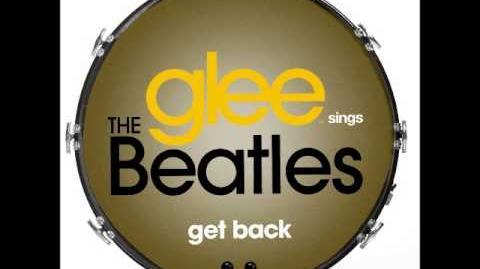 Glee - Get Back (DOWNLOAD MP3 LYRICS)