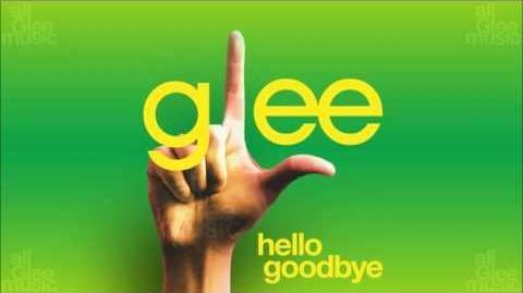 Hello, Goodbye Glee HD FULL STUDIO