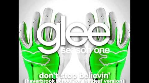 Don't Stop Believin' Haverbrook School for the Deaf - Glee Unreleased Song DOWNLOAD LINK