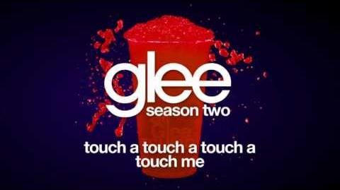Touch A Touch A Touch A Touch Me Glee HD FULL STUDIO