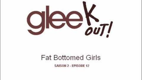 Glee - Fat Bottomed Girls