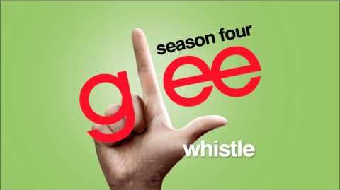 Whistle - Glee HD Full Studio