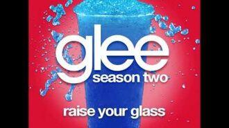Glee - Raise Your Glass (DOWNLOAD MP3 + LYRICS)-0