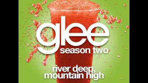 Glee - River Deep, Mountain High LYRICS
